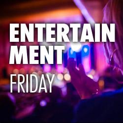 Entertainment Mini-Series Friday